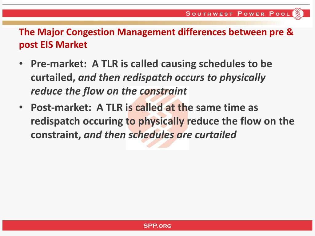 The Major Congestion Management differences between pre & post EIS Market