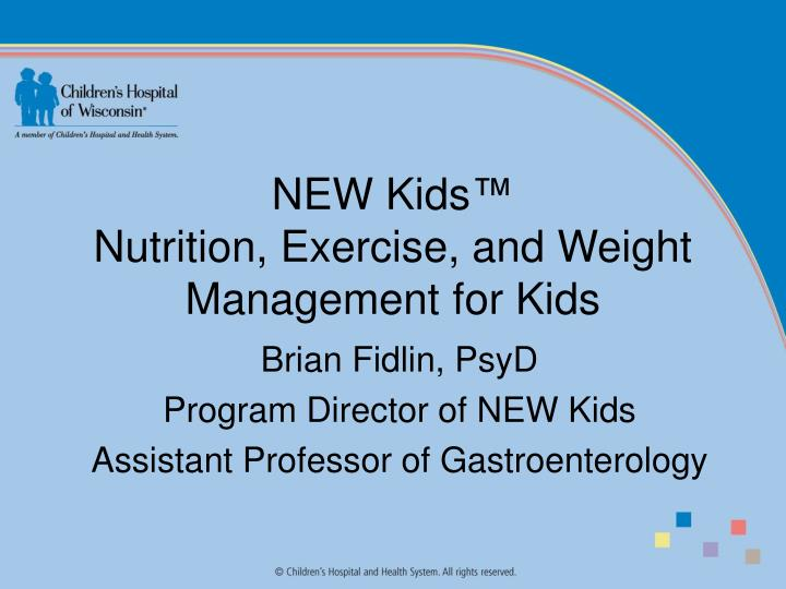 New kids nutrition exercise and weight management for kids