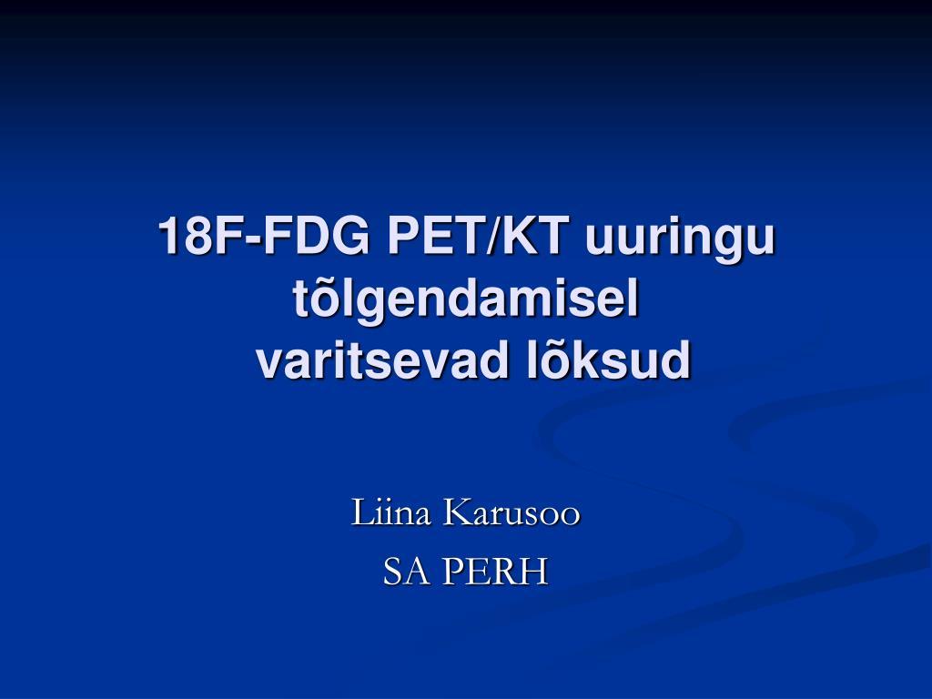 18F-FDG PET/KT uuringu tõlgendamisel