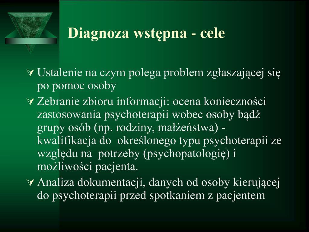 Diagnoza wstępna - cele