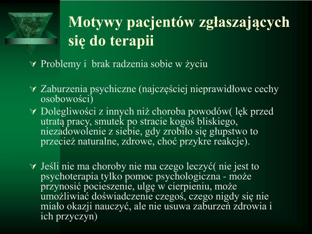 Motywy pacjentów zgłaszających się do terapii
