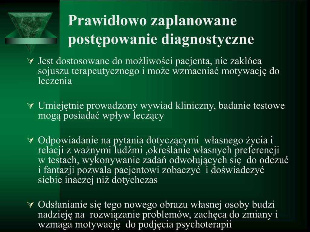 Prawidłowo zaplanowane postępowanie diagnostyczne