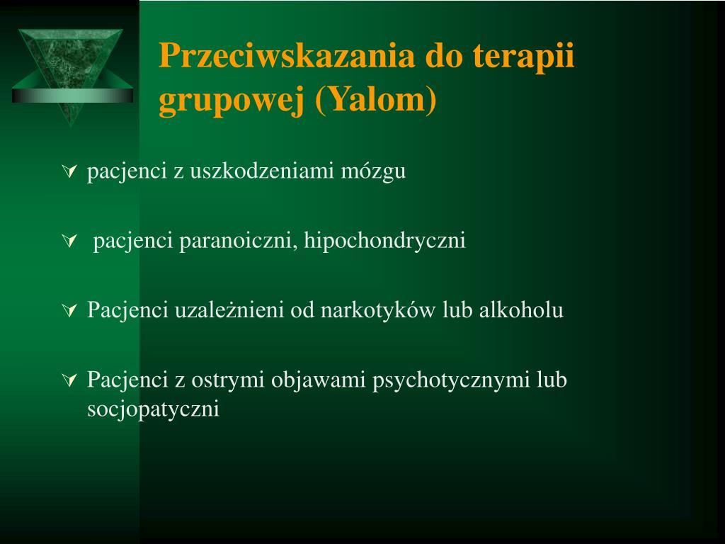 Przeciwskazania do terapii grupowej (Yalom)