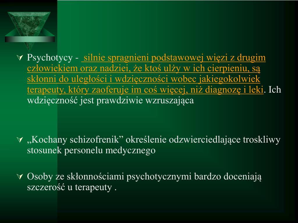 Psychotycy -