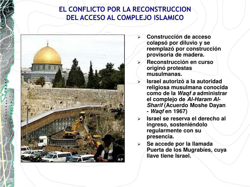 EL CONFLICTO POR LA RECONSTRUCCION