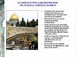 el conflicto por la reconstruccion del acceso al complejo islamico