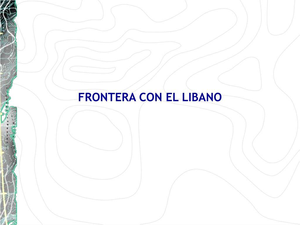 FRONTERA CON EL LIBANO