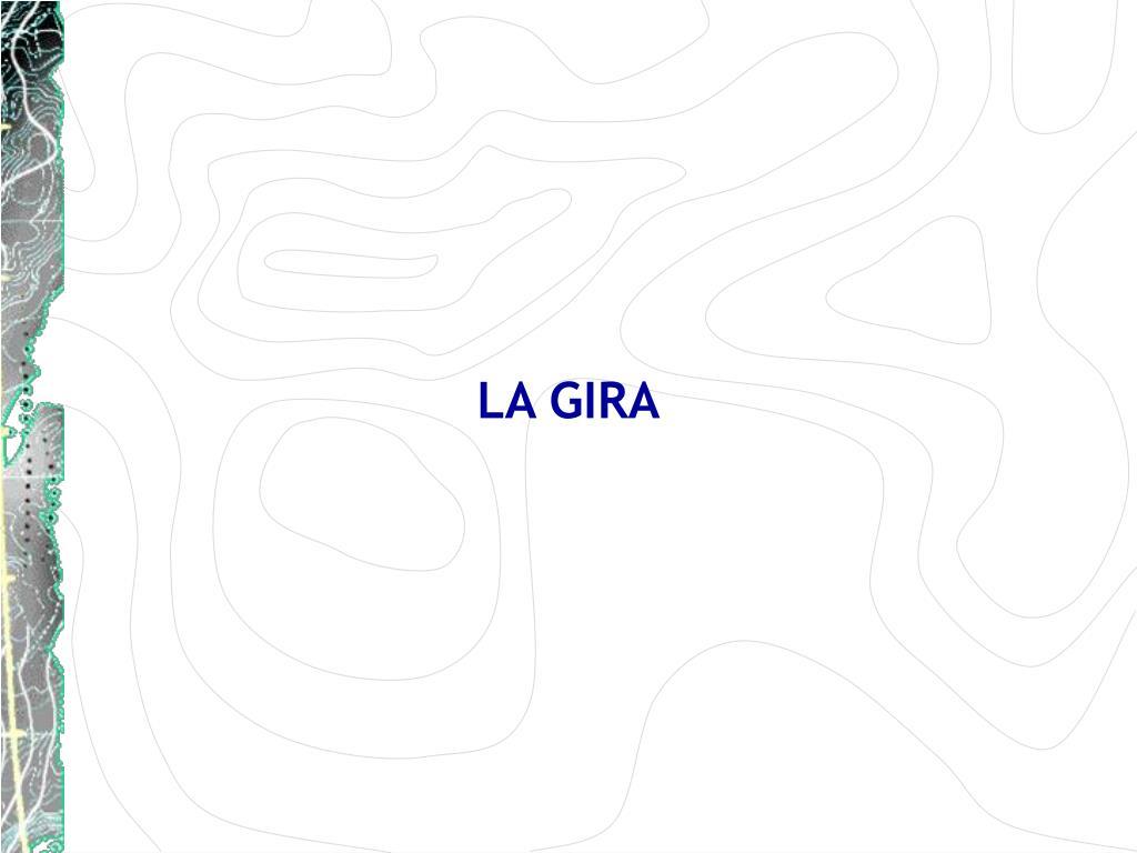 LA GIRA