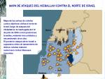 mapa de ataques del hizballah contra el norte de israel