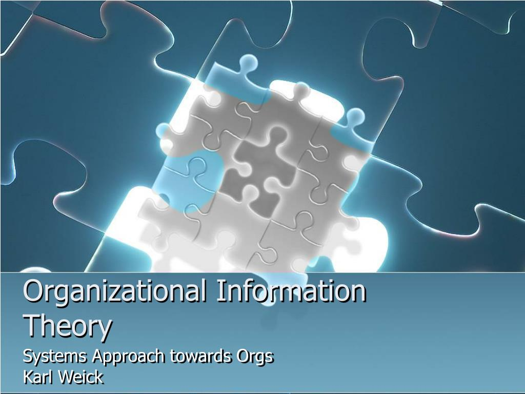 Organizational Information Theory