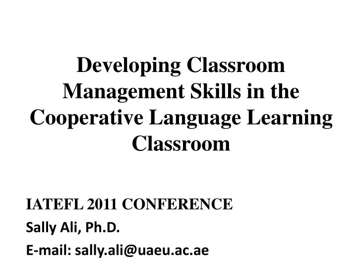 Collaborative Learning Classroom Management ~ Ppt developing classroom management skills in the