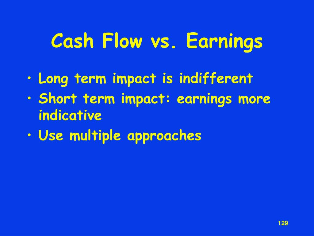 Cash Flow vs. Earnings