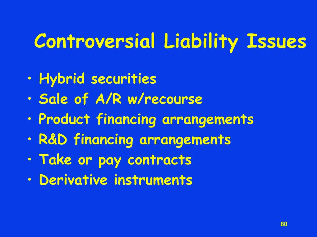 Controversial Liability Issues