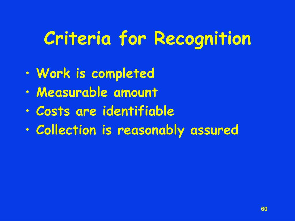 Criteria for Recognition