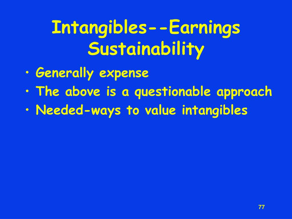 Intangibles--Earnings Sustainability