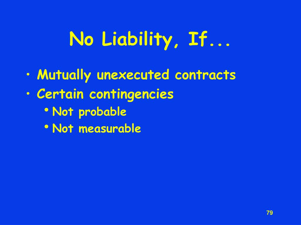 No Liability, If...