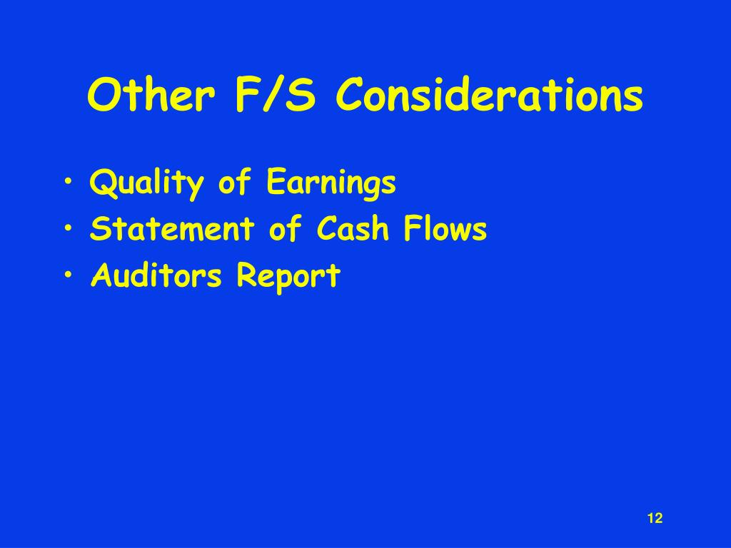 Other F/S Considerations