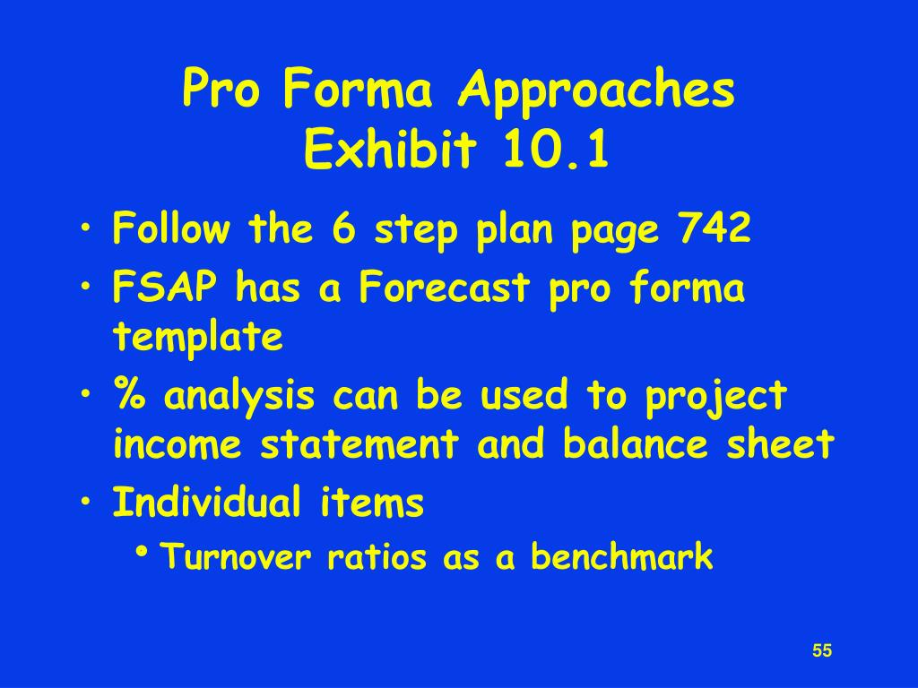 Pro Forma Approaches