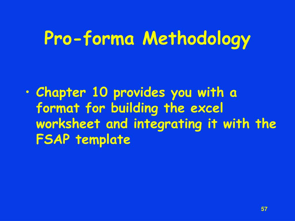 Pro-forma Methodology