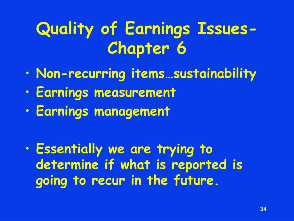 Quality of Earnings Issues-