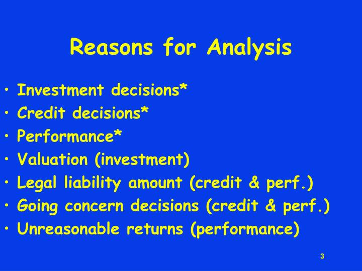 Reasons for analysis