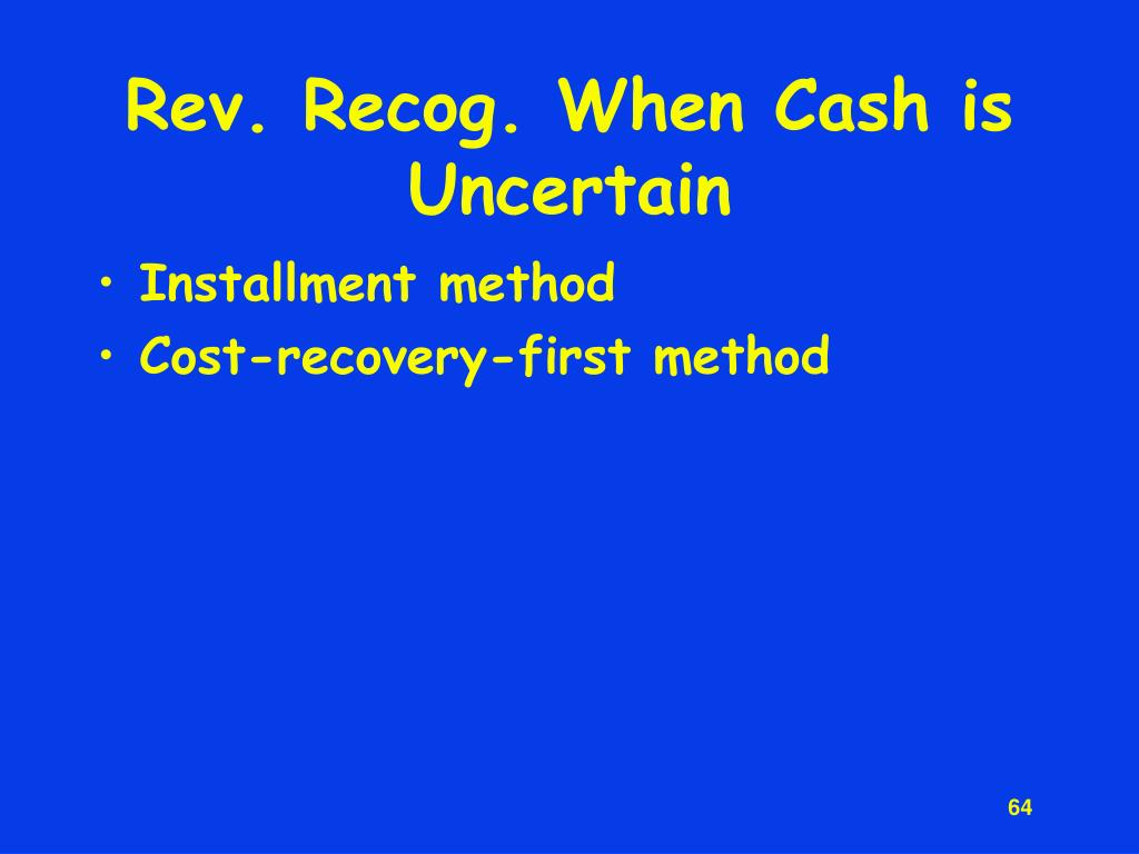 Rev. Recog. When Cash is Uncertain