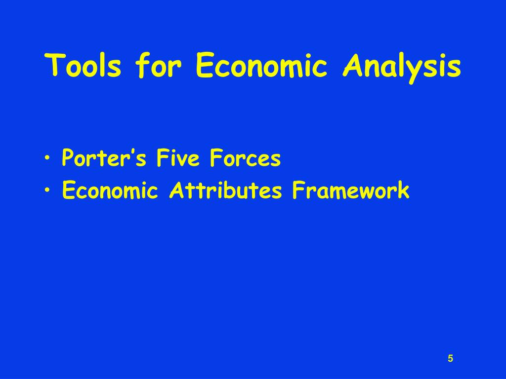 Tools for Economic Analysis