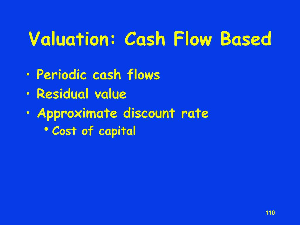 Valuation: Cash Flow Based