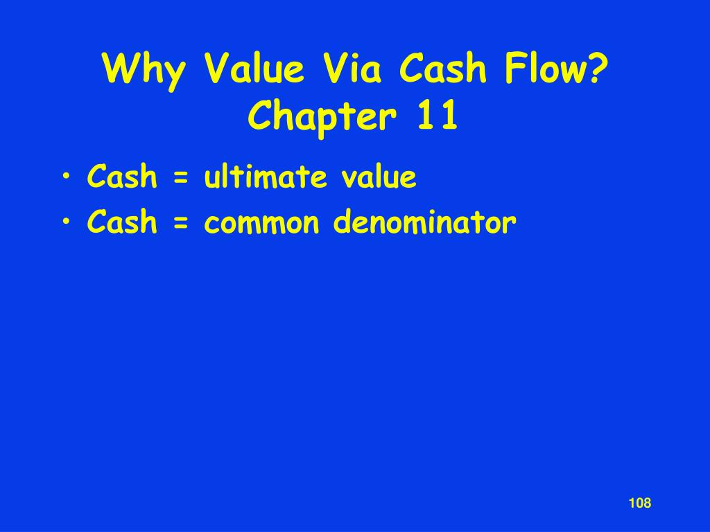 Why Value Via Cash Flow?