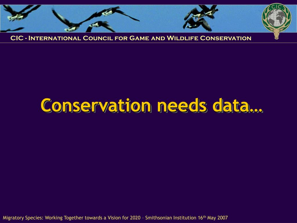 Conservation needs