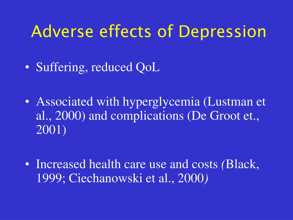 effects of depression We know a fair amount about the short-term effects of st john's wort on depression but less about its long-term effects what do we know about the effectiveness of.