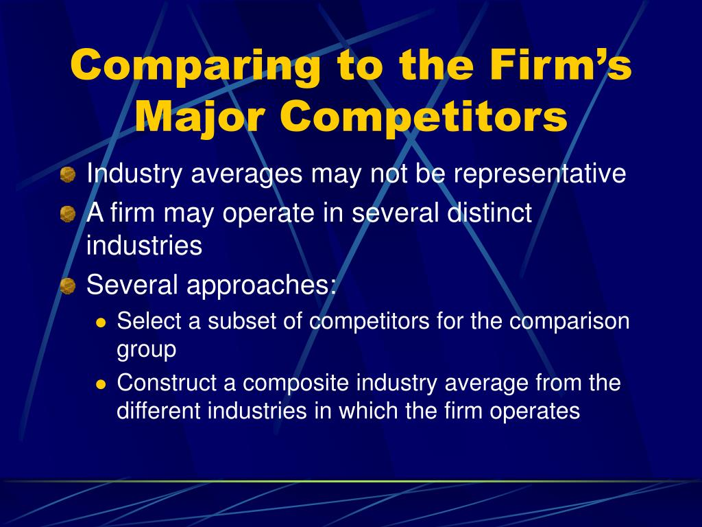 Comparing to the Firm's Major Competitors