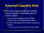 external liquidity risk56