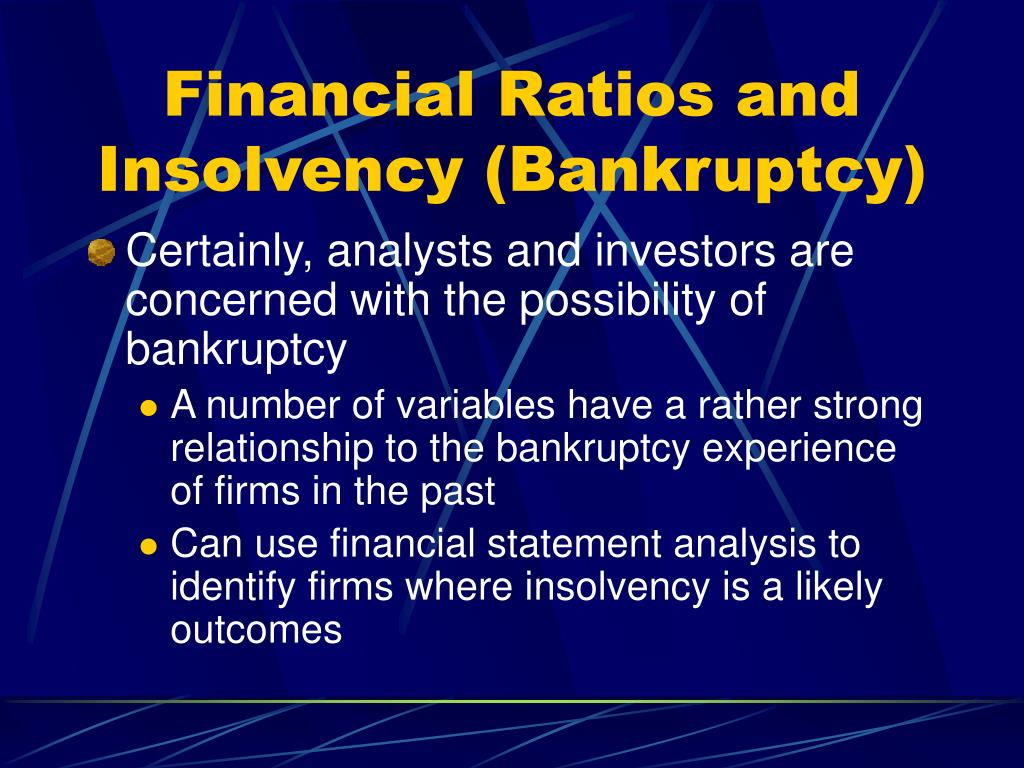 Financial Ratios and Insolvency (Bankruptcy)