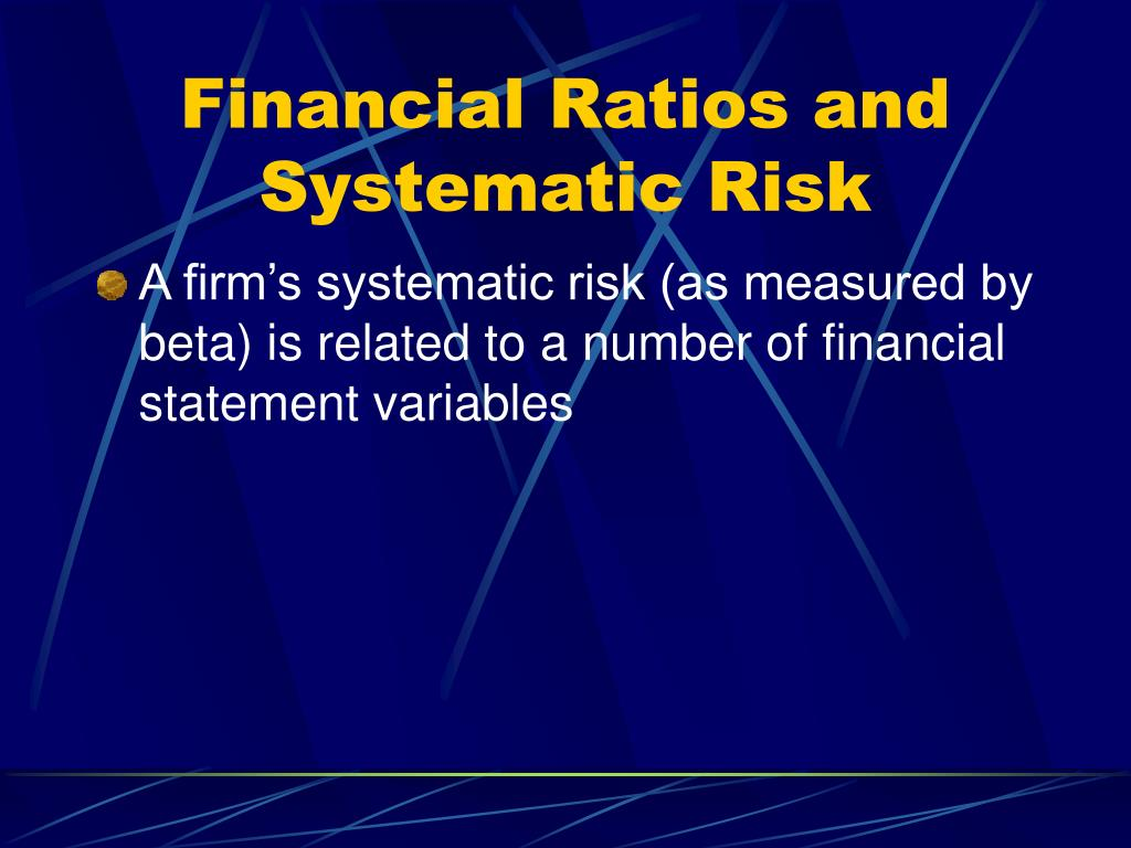 Financial Ratios and Systematic Risk