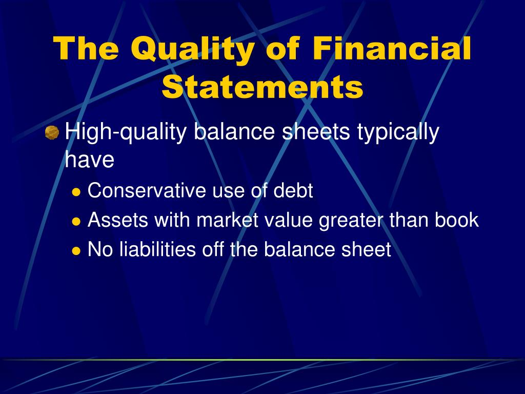 The Quality of Financial Statements