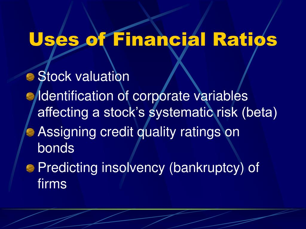 Uses of Financial Ratios
