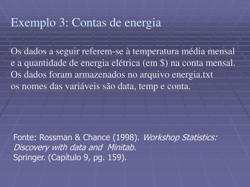 Exemplo 3: Contas de energia