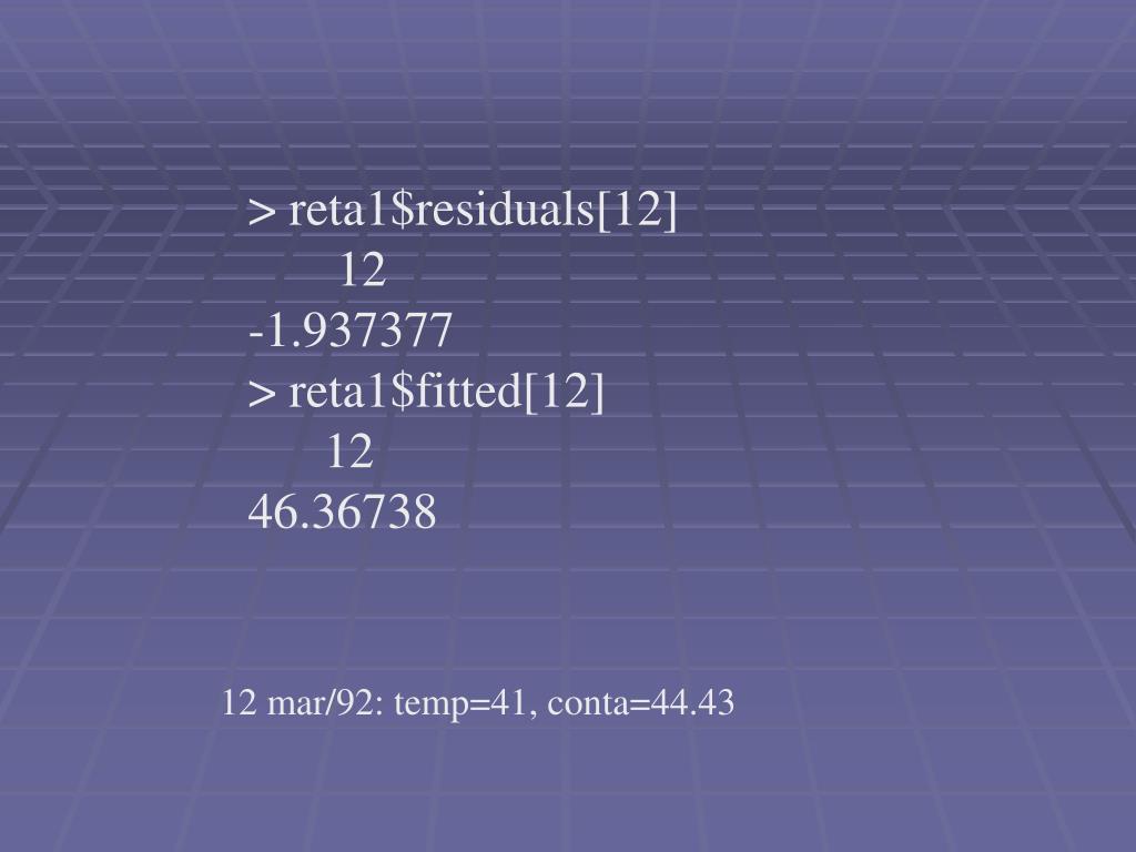 > reta1$residuals[12]