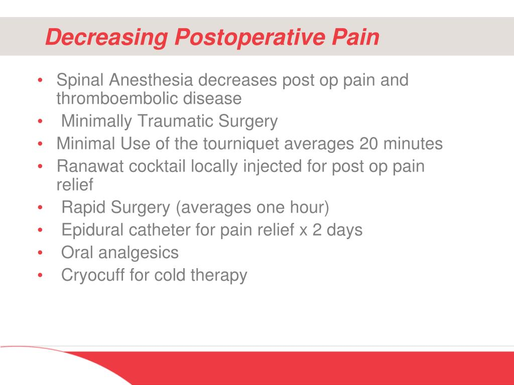 Decreasing Postoperative Pain