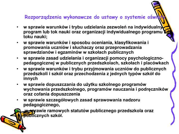 Rozporządzenia wykonawcze do ustawy o systemie oświaty