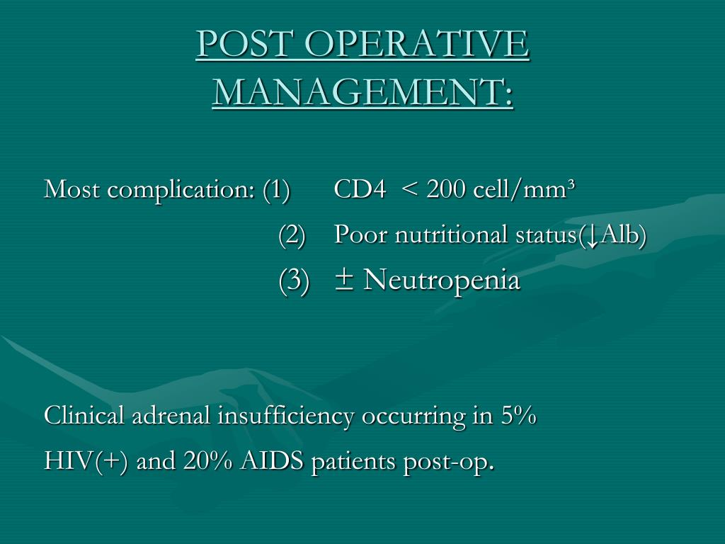 POST OPERATIVE MANAGEMENT: