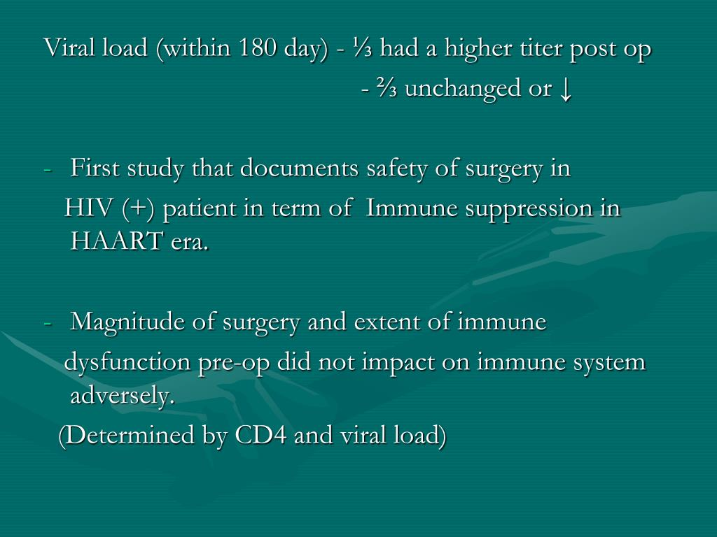 Viral load (within 180 day) - ⅓ had a higher titer post op
