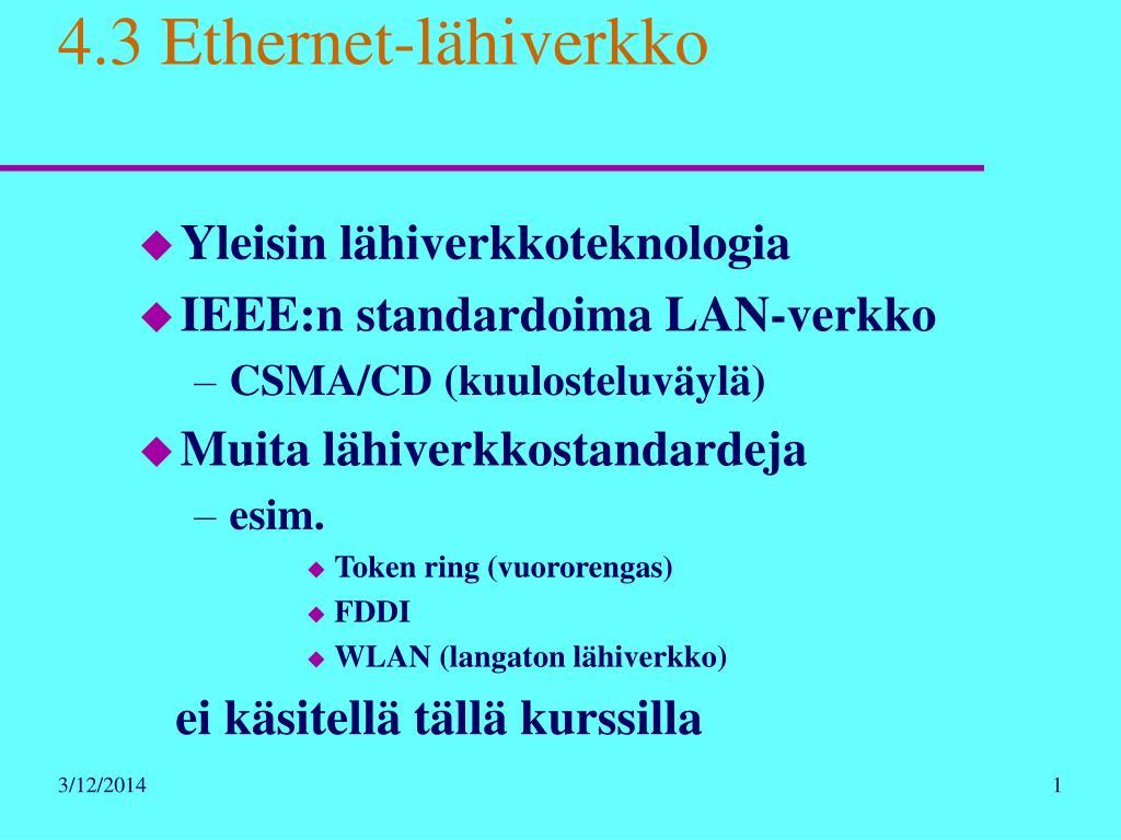 4.3 Ethernet-lähiverkko