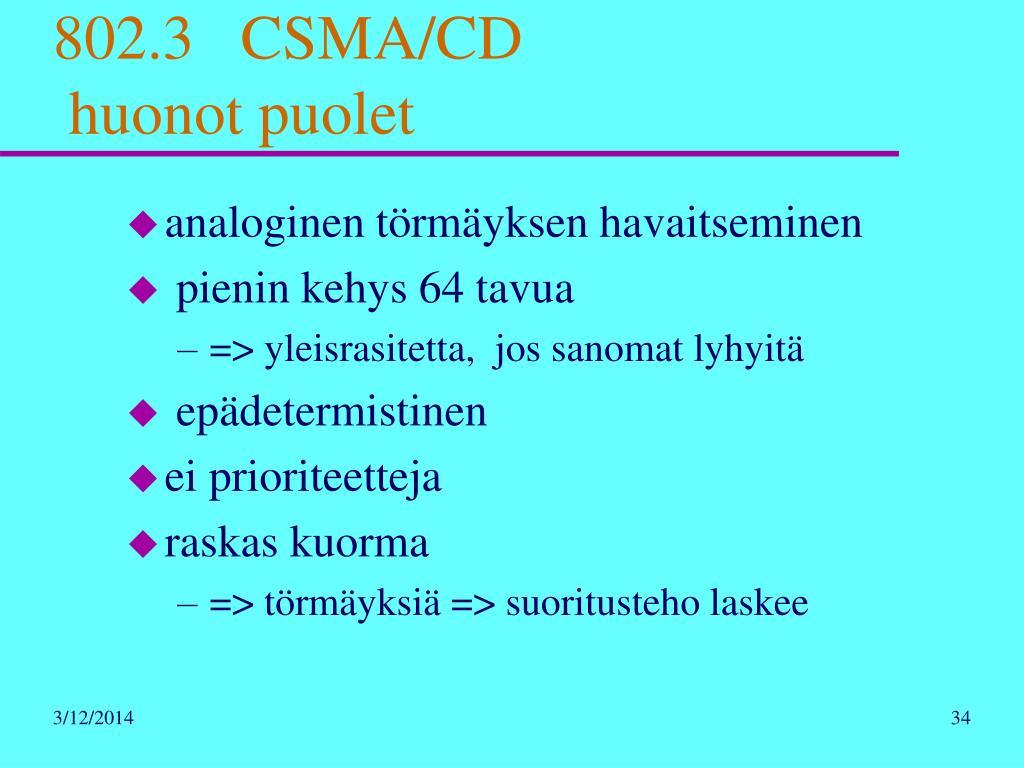 802.3   CSMA/CD