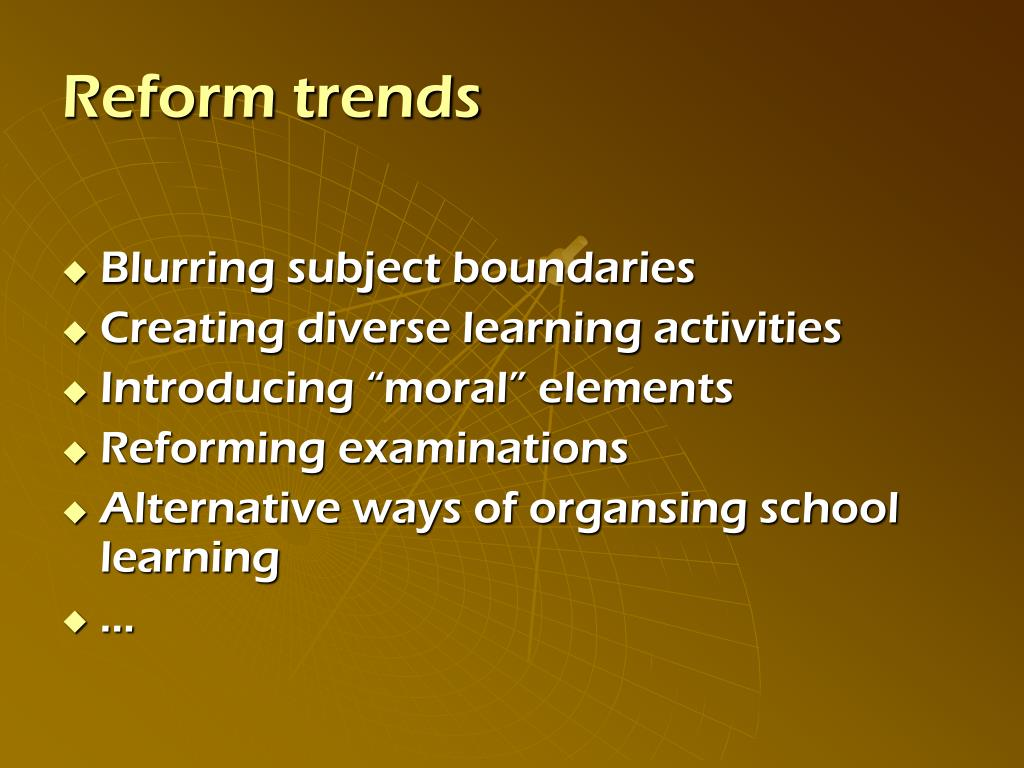 Reform trends