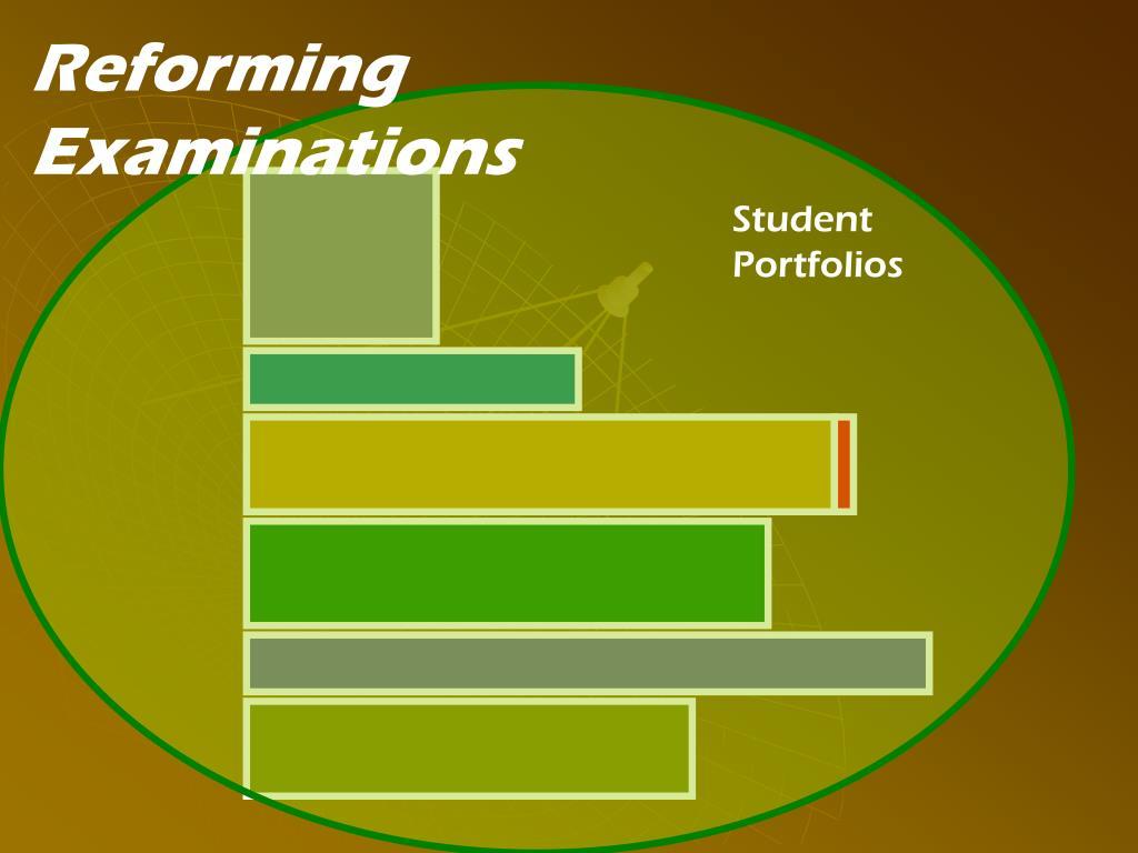 Reforming Examinations