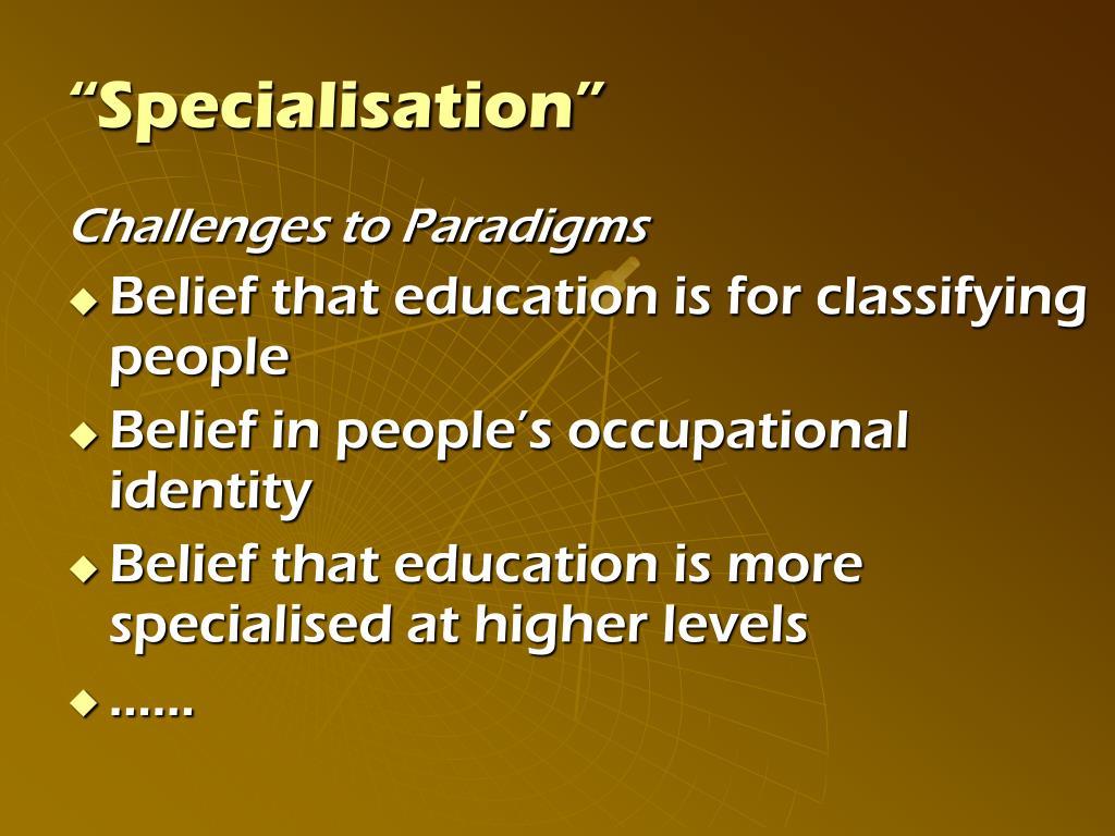 """Specialisation"""