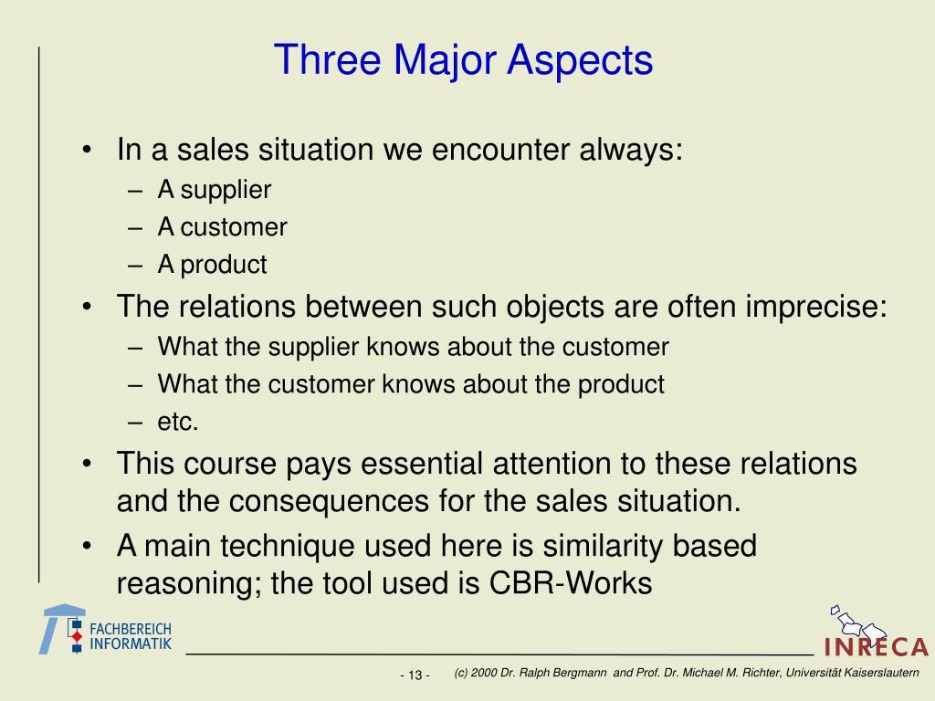 Three Major Aspects