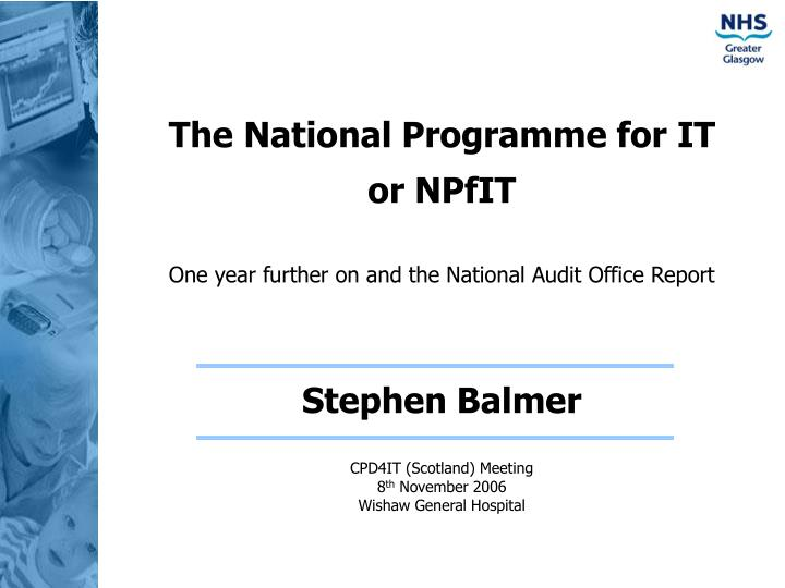 The National Programme for IT
